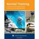 Animal Training: Successful Animal Management by Ken Ramirez